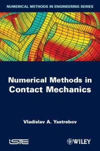 Vladislav Yastrebov, Numerical Methods in Contact Mechanics, 2013, cover